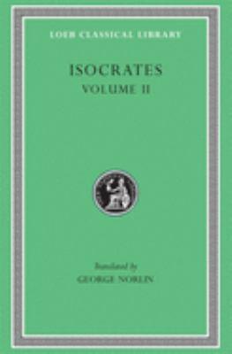 Isocrates II: Loeb Classic Lib #229 9780674992528