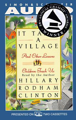 It Takes a Village: And Other Lessons Children Teach Us 9780671551957