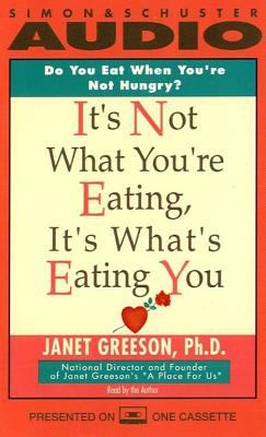 It's Not What You're Eating, It's What's Eating You 9780671796556