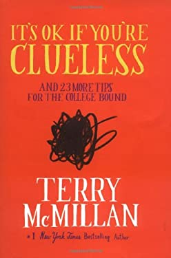 It's Ok If You're Clueless: And 23 More Tips for the College Bound 9780670032983
