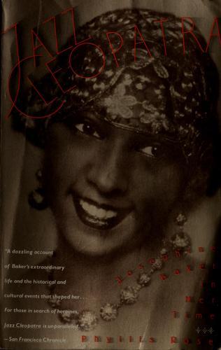 Jazz Cleopatra : Josephine Baker in Her Time