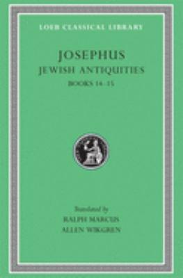 Jewish Antiquities, Volume VI: Books 14-15 9780674995383