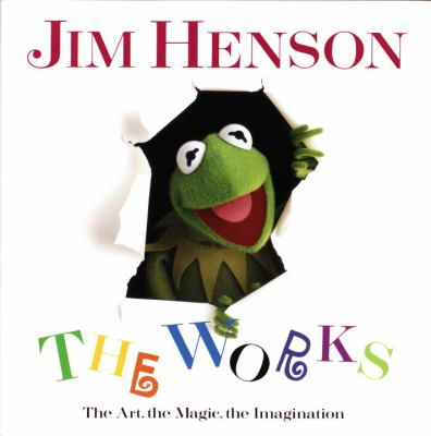 Jim Henson: The Works: The Art, the Magic, the Imagination 9780679412038