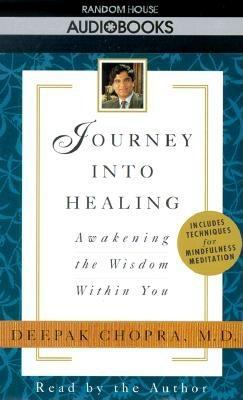 Journey Into Healing: Awakening the Wisdom Within You 9780679440895