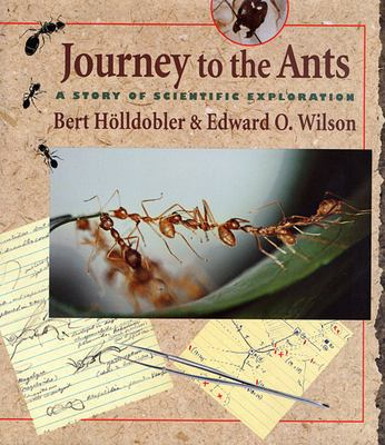 Journey to the Ants: A Story of Scientific Exploration 9780674485266