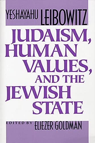 Judaism, Human Values, and the Jewish State 9780674487765