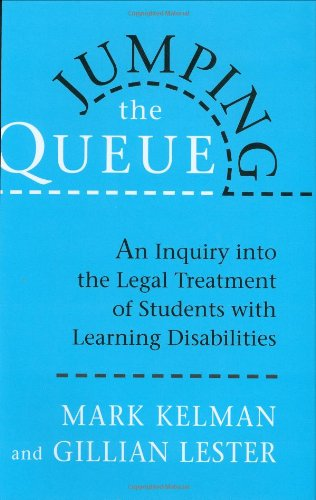 Jumping the Queue: An Inquiry Into the Legal Treatment of Students with Learning Disabilities 9780674489097