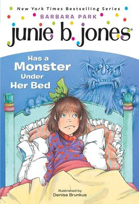 Junie B. Jones Has a Monster Under Her Bed 9780679866978