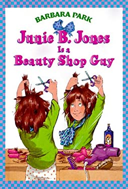Junie B. Jones Is a Beauty Shop Guy 9780679989318