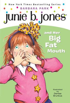 Junie B. Jones and Her Big Fat Mouth 9780679844075