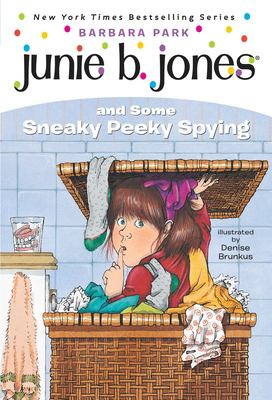 Junie B. Jones and Some Sneaky Peeky Spying 9780679851011