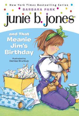 Junie B. Jones and That Meanie Jim's Birthday 9780679866954