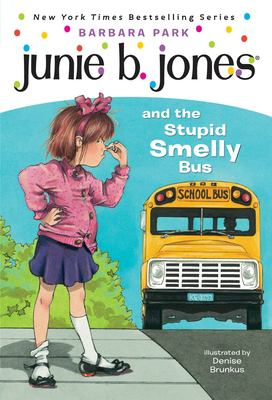 Junie B. Jones and the Stupid Smelly Bus 9780679826422