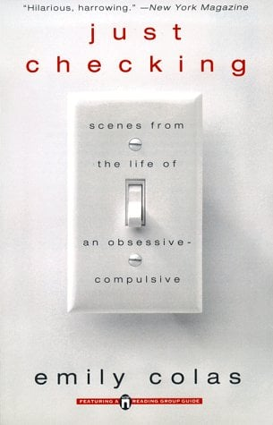 Just Checking: Scenes from the Life of an Obsessive-Compulsive 9780671024383