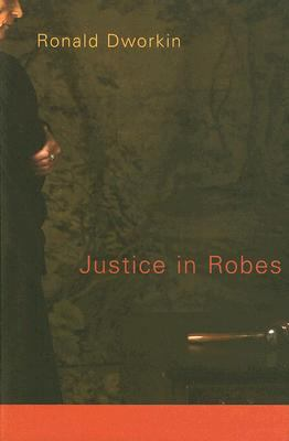Justice in Robes 9780674027275