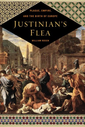 Justinian's Flea: Plague, Empire, and the Birth of Europe 9780670038558