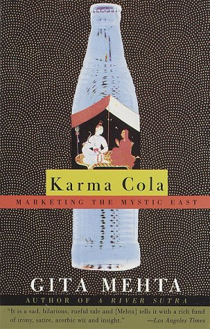 Karma Cola: Marketing the Mystic East 9780679754336
