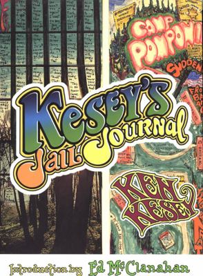 Kesey's Jail Journal: Cut the M************ Loose 9780670876938