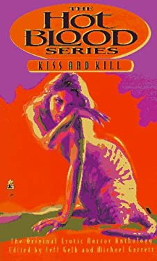 Kiss and Kill: Hot Blood VIII 9780671537661