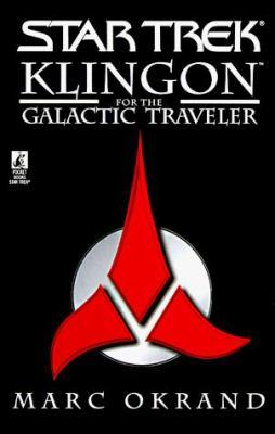 Klingon for the Galactic Traveler 9780671009953