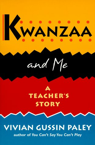 Kwanzaa and Me: A Teacher's Story 9780674505865