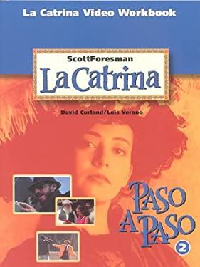 La Catrina Student Workbook Copyright 1996 9780673218032
