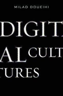 Digital Cultures 9780674055247
