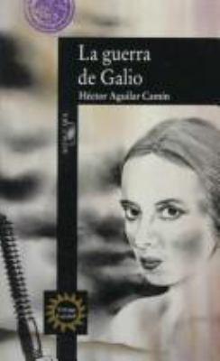 La Guerra de Galio = Galio's War 9780679763192
