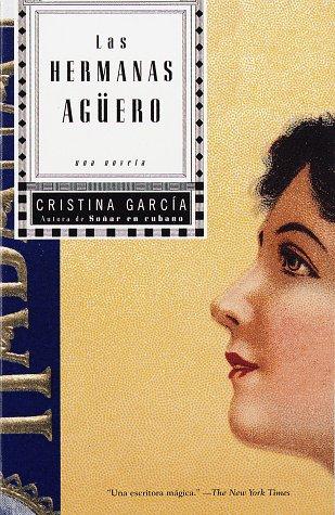 Las Hermanas Aguero: Una Novela 9780679781455