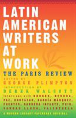 Latin American Writers at Work 9780679773498