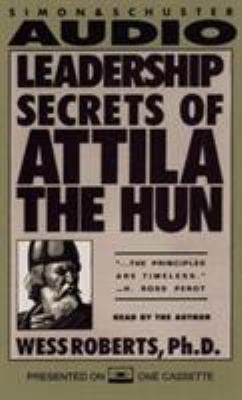 Leadership Secrets of Attila the Hun 9780671520663