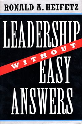 Leadership Without Easy Answers 9780674518582