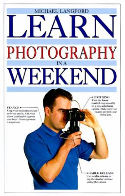 Learn Photography in a Weekend 9780679416746