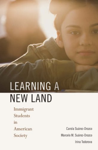 Learning a New Land: Immigrant Students in American Society 9780674026759
