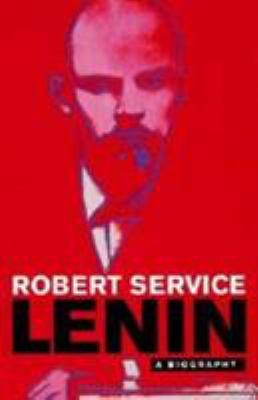 Lenin: A Biography 9780674008281