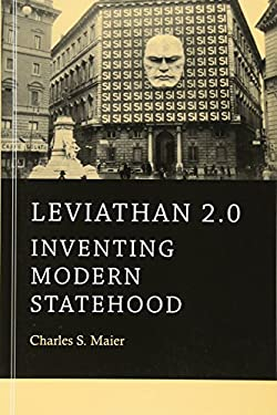 Leviathan 2.0: Inventing Modern Statehood 9780674281325
