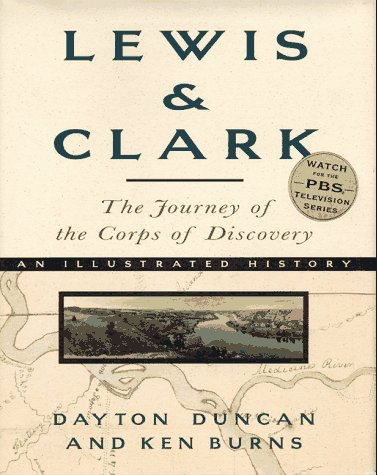 Lewis & Clark: The Journey of the Corps of Discovery 9780679454502