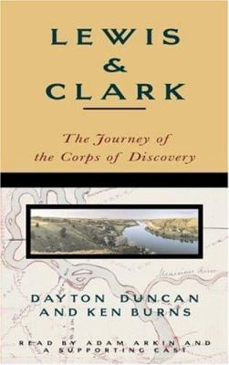 Lewis & Clark: The Journey of the Corps of Discovery 9780679460527
