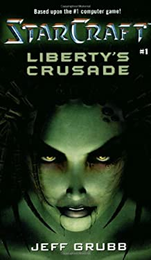 Starcraft: Liberty's Crusade 9780671041489