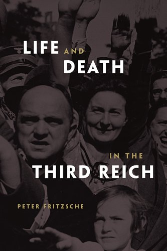 Life and Death in the Third Reich 9780674027930