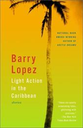 Light Action in the Caribbean: Stories 2485422