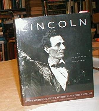 Lincoln : An Illustrated Biography