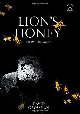 Lion's Honey: The Myth of Samson (Myths Series) 9780676974218