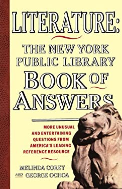 Literature: The New York Public Library Book of Answers 9780671781644