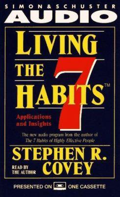 Living the 7 Habits 9780671519940
