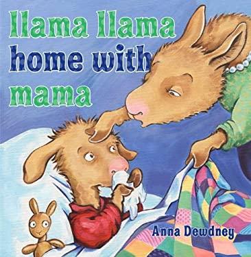 Llama Llama Home with Mama 9780670012329