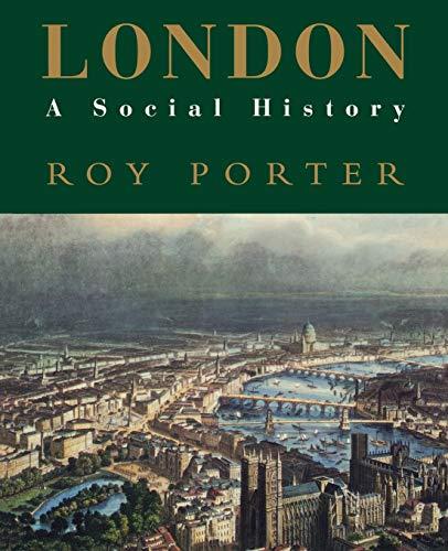 London: A Social History 9780674538399