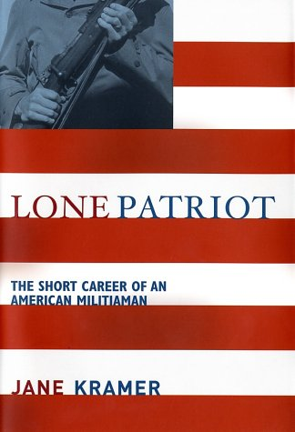 Lone Patriot: The Short Career of an American Militiaman 9780679448730