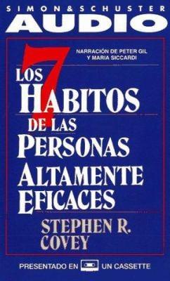 Los Siete Habitos de Las Personas Altamente Eficaces 9780671869465