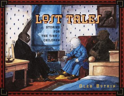 Lost Tales : Stories for the Tsar's Children